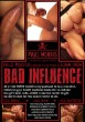 Bad Influence DVD - Front