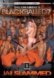 Blackballed 7: Jail Slammed DVD - Gallery - 001