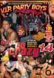 Guys Go Crazy 14: V.I.P. Party Boys DVD - Front
