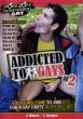 Addicted to Gays Vol. 2 DVD - Front