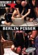 Berlin Pisser DVD - Front