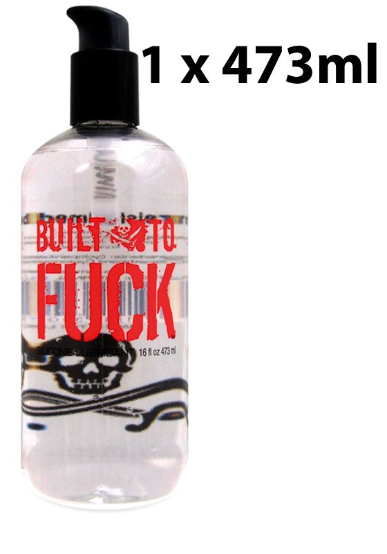 Built to Fuck Silicone Lubricant 16fl oz (473 ml) - Front