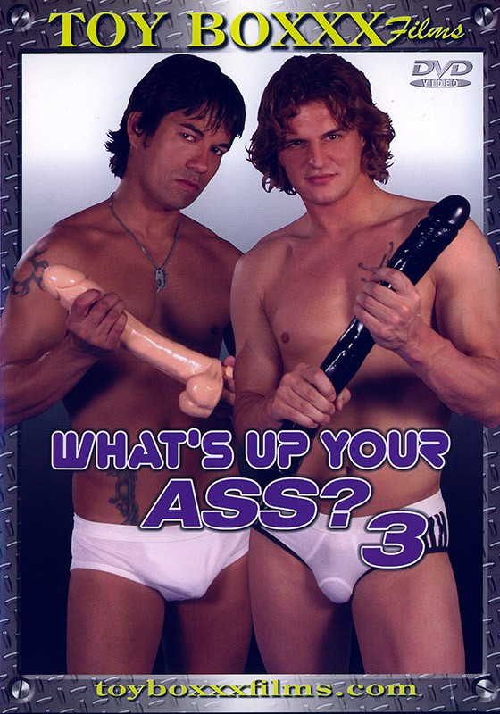 What's Up Your Ass? 3 DVD - Front