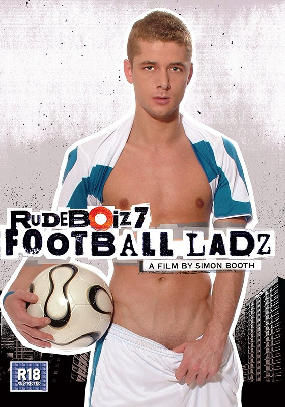Rudeboiz 7: Football Ladz DVD - Front