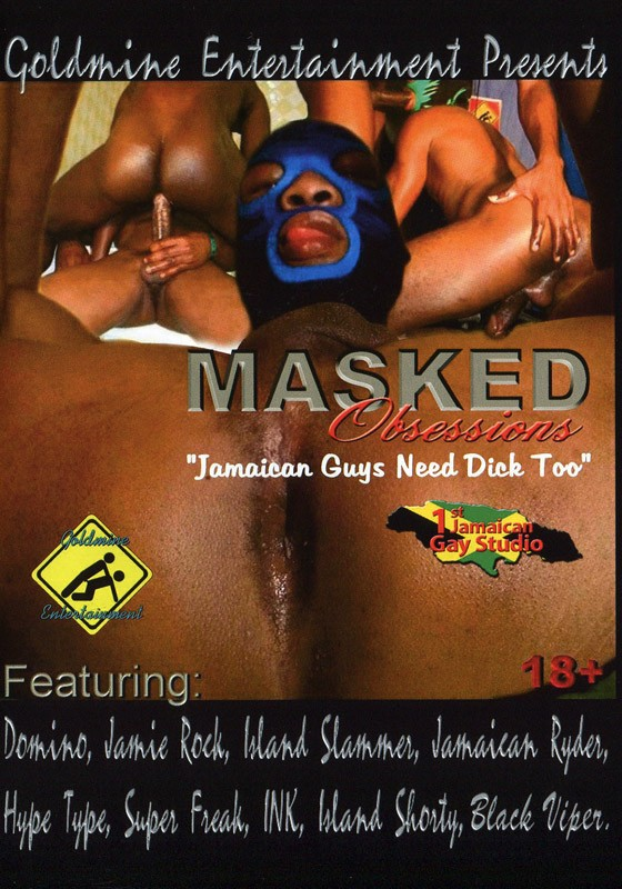 Masked Obsessions 1: Jamaican Guys Need Dick, Too! DVD - Front