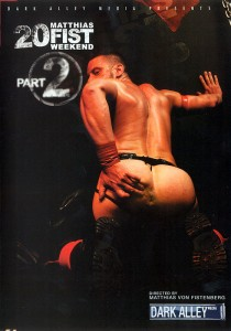 20 Fist Weekend part 2 DOWNLOAD