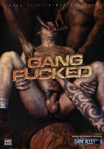Gang Fucked DOWNLOAD