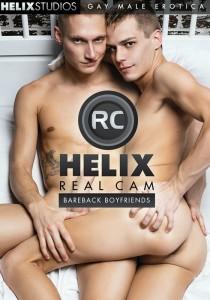 Helix Real Cam - Bareback Boyfriends DVD
