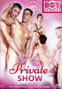 Private Show (Bareback Boy Bangers) DVD