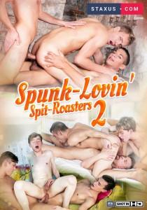 Spunk-Lovin' Spit-Roasters 2 DVD