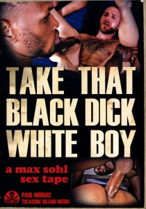 Take That Black Dick White Boy DVD
