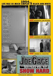 Joe Gage Sex Files vol. #21: Show Hard DVD (S)