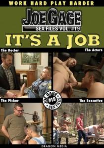 Joe Gage Sex Files vol. #19: It's a Job DVD (S)