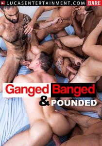 Ganged, Banged & Pounded DVD
