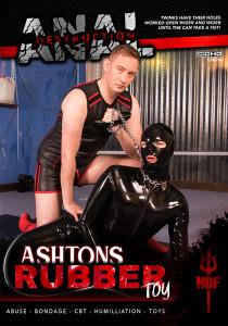 Anal Destruction: Ashtons Rubber Toy DOWNLOAD